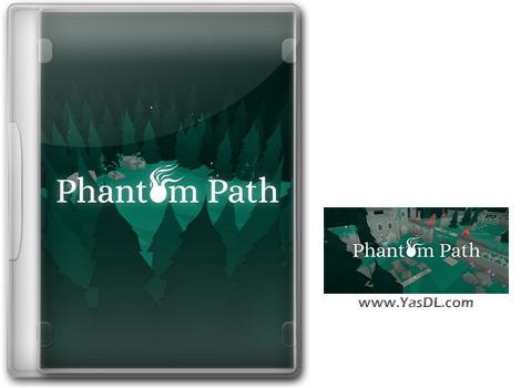 دانلود بازی Phantom Path برای PC