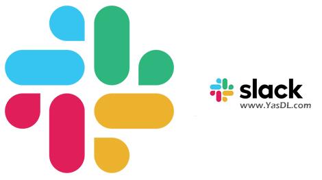 دانلود Slack 4.5.0 for Windows/macOS/Linux - مدیریت پروژه و دورکاری با اسلک