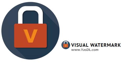 دانلود Visual Watermark 5.11 for Windows/macOS - قرار دادن واترمارک بر روی تصاویر
