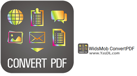 دانلود WidsMob ConvertPDF 2.4.6.0 - نرم افزار تبدیل انواع فرمتها به PDF