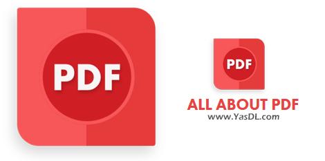دانلود All About PDF 3.1068 - ابزار قدرتمند ویرایش و کار بر روی اسناد PDF