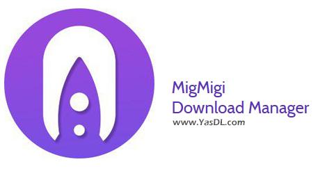 دانلود MigMigi Download Manager 1.8.1.0 - نرم افزار رایگان مدیریت دانلود