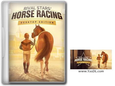دانلود بازی Rival Stars Horse Racing Desktop Edition REPACK برای PC