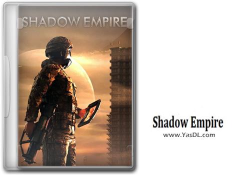 دانلود بازی Shadow Empire برای PC