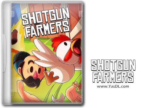 دانلود بازی Shotgun Farmers برای PC