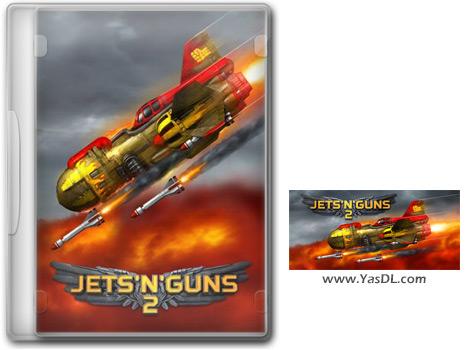 دانلود بازی Jets n Guns 2 برای PC