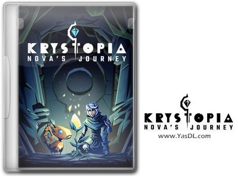 دانلود بازی Krystopia Novas Journey برای PC