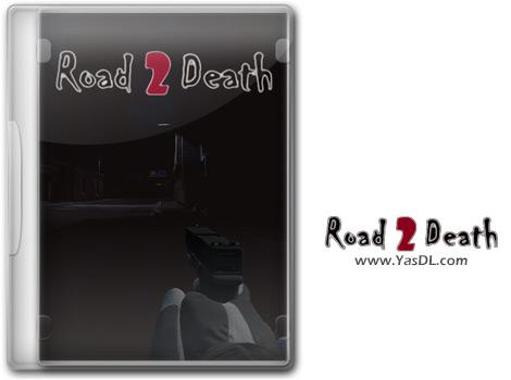 دانلود بازی Road To Death برای PC