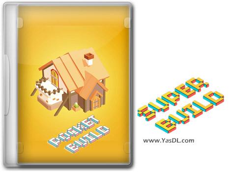 دانلود بازی SUPER BUILD برای PC
