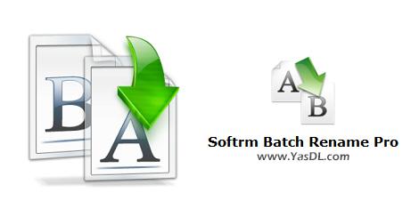 دانلود Softrm Batch Rename Pro 3.0.0 - نرم افزار تغییر نام گروهی فایلها