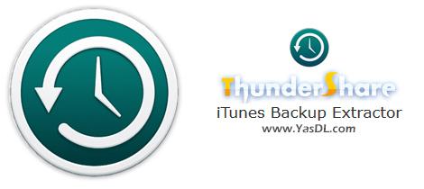 دانلود ThunderShare iTunes Backup Extractor 6.0.0.0 - استخراج دیتای بکآپ ایتونز