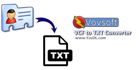 VovSoft VCF To TXT Converter 1.4 - Convert VCF To TXT
