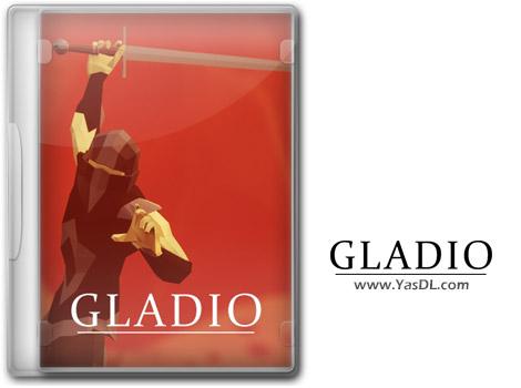 دانلود بازی Gladio v2.0 برای PC