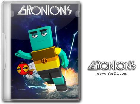 دانلود بازی Gronions برای PC