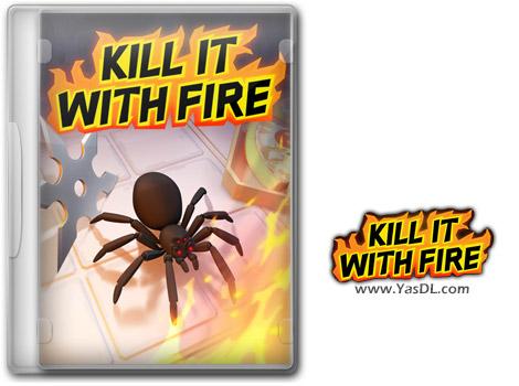 دانلود بازی Kill It With Fire برای PC