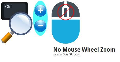 دانلود No Mouse Wheel Zoom 1.0 - غیرفعالسازی امکان زوم در اپلیکیشنهای ویندوز