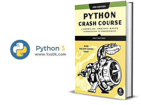 دانلود کتاب آموزش برنامه نویسی پایتون - Python Crash Course, 2nd Edition: A Hands-On, Project-Based Introduction to Programming - PDF
