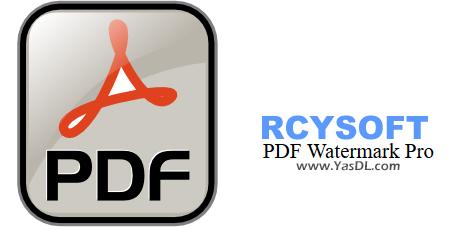 دانلود Rcysoft PDF Watermark Pro 13.8.0.0 - قرار دادن واترمارک بر روی اسناد PDF