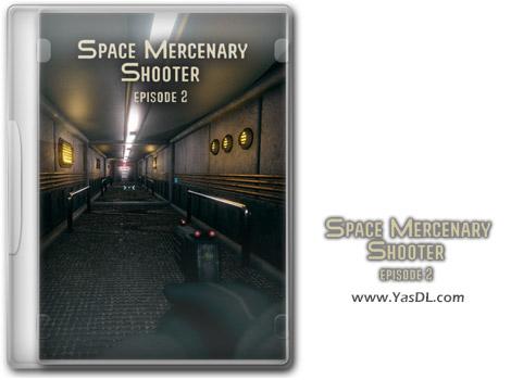 دانلود بازی Space Mercenary Shooter Episode 2 برای PC
