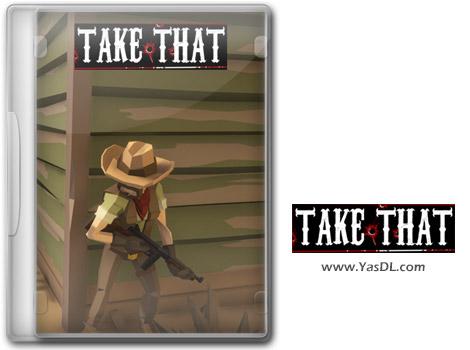 دانلود بازی Take That برای PC