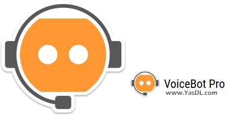 دانلود VoiceBot Pro 3.7.2 - ربات هوشمند صوتی برای اجرای دستورات در ویندوز