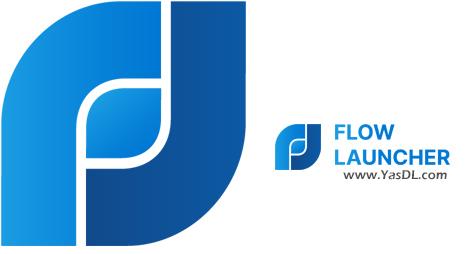 دانلود Flow Launcher 1.2.1 - لانچر هوشمند و فوقالعاده زیبا برای ویندوز