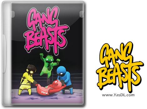 دانلود بازی Gang Beasts v12.02.2020 برای PC