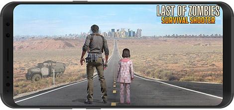 دانلود Last of Zombie: Real Survival Shooter 3D 1.1.1 - کشتن زامبیها برای اندروید + نسخه بی نهایت