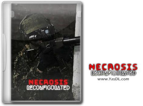 دانلود بازی NECROSIS RECONFIGURATED برای PC