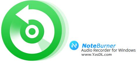 دانلود NoteBurner Audio Recorder for Windows 4.1.1 - نرم افزار ضبط و تبدیل صدا