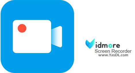 دانلود Vidmore Screen Recorder 1.1.18 - نرم افزار فیلمبرداری از صفحه نمایش