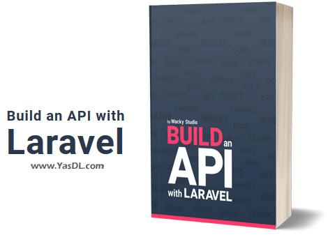 دانلود کتاب آموزش ساخت API با لاراول - Build an API with Laravel - PDF