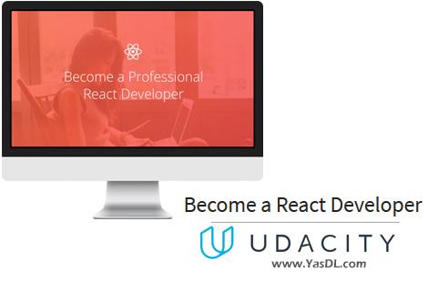 دانلود آموزش دولوپر ری اکت - Become a React Developer - UDACITY