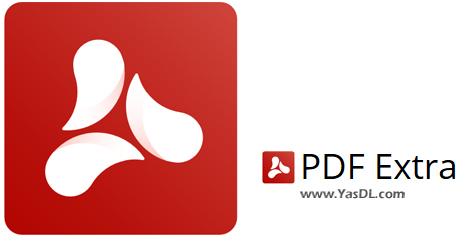 دانلود PDF Extra Premium 4.80.34919.0 - ویرایشگر حرفهای اسناد PDF