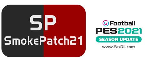 دانلود پچ PES 2021 SmokePatch21 آپدیت بازیکنان و نقل و انتقالات تیمها در PES 2021