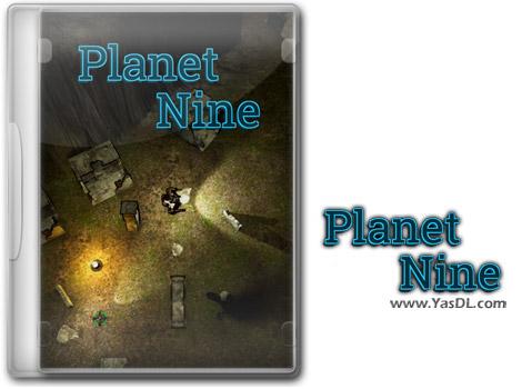 دانلود بازی Planet Nine برای PC