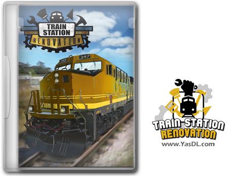 دانلود بازی Train Station Renovation برای PC