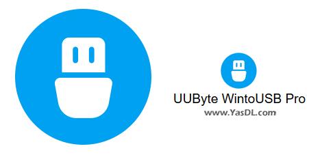 دانلود UUByte WintoUSB Pro 4.7.2 - نرم افزار پشتیبانگیری از ویندوز در حافظه فلش