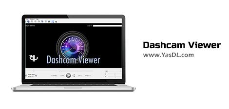 Dashcam Viewer - نرم افزار تماشای فیلم های دش کم همراه با جزئیات