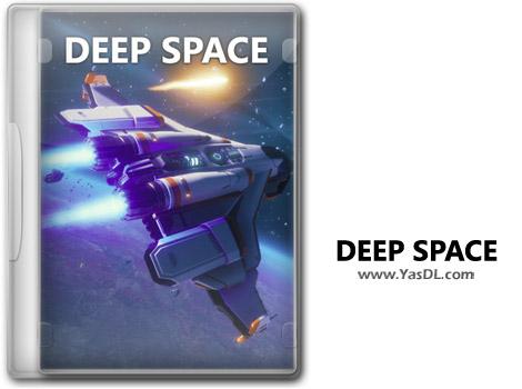 دانلود بازی Deep Space برای PC