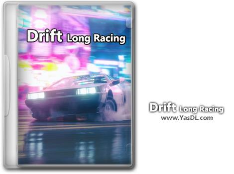 دانلود بازی Drift Long Racing برای PC