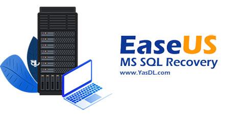 دانلود EaseUS MS SQL Recovery - نرم افزار تعمیر و ریکاوری دیتابیس