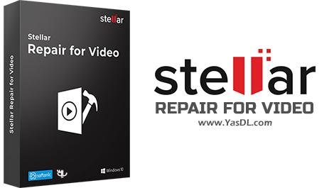Stellar Repair for Video - نرم افزار ترمیم فایل های ویدئویی