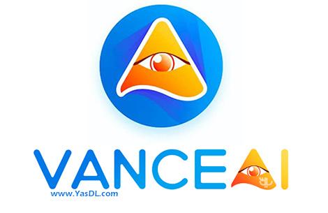 دانلود Vance AI Image Enhancer 1.1.0.4 - نرم افزار افزایش کیفیت تصاویر
