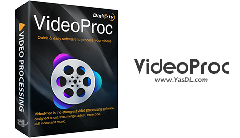 VideoProc 4.1 - نرم افزار ویرایش و تبدیل فرمت فیلم