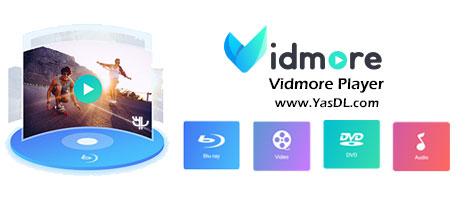 Vidmore Player - نرم افزار پخش فیلم با کیفیت 4K