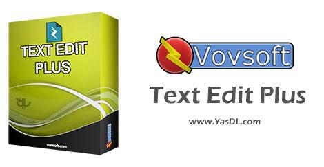 Vovsoft Text Edit Plus 9.1 - ویرایش و آنالیز حرفه ای فایل های متنی