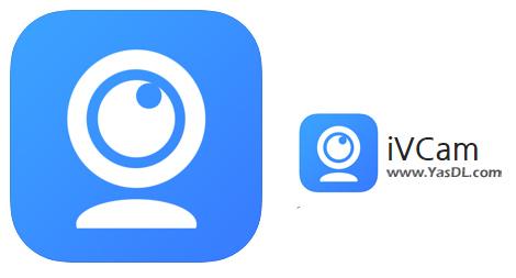 دانلود iVCam 6.1.4 x86/x64 - نرم افزار استفاده از دوربین گوشی تلفن همراه به عنوان وبکم