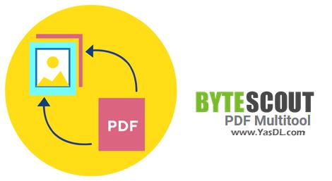 دانلود ByteScout PDF Multitool 12.1.2.4162 Business - نرم افزار تبدیل فرمت PDF