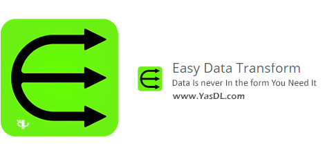Easy Data Transform - نرم افزار پردازش داده ها و تبدیل آن ها به اطلاعات